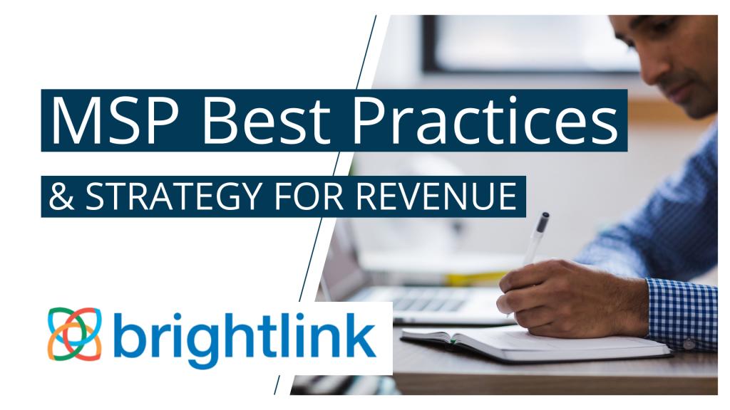 MSP Best Practices - GreenStar Partner Spotlight - Brightlink